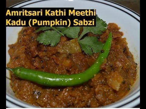 Khata meetha Kadu Punjabi Style (Sweet and Sour Pumpkin Indian Curry from Amritsar)