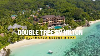 Double Tree by Hilton - Allamanda Resort & Spa (Mahé, Seychelles)