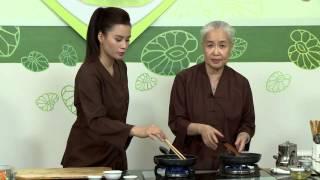 """Chương trình dạy nấu món chay """"CƠM CHÁY KHO QUẸT"""" Hướng dẫn: Nguyễn..."""