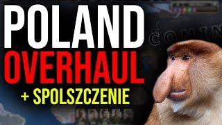 Poland Overhaul - Nowy porządek w Europie