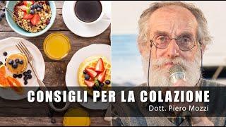 Dottor Mozzi: consigli per la Colazione