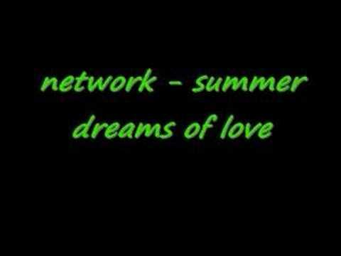 network - summer dreams of love