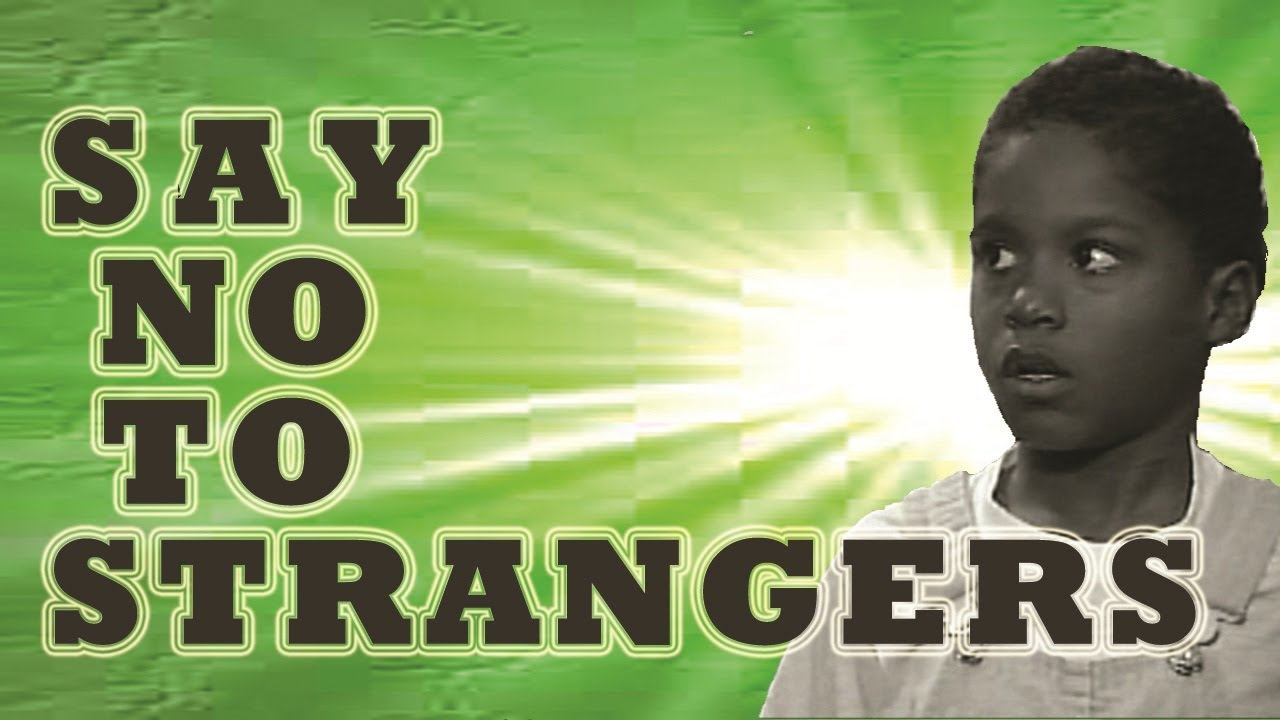 SAY NO TO STRANGERS   STRANGER DANGER   THE LEARNING STATION   YouTube