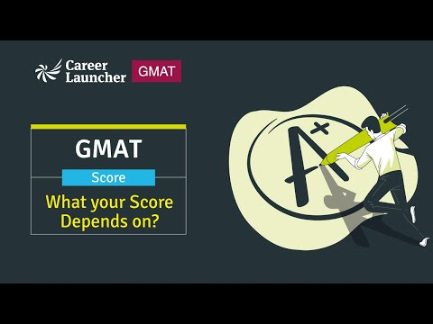 GMAT Score Explained || How Is The GMAT Score Calculated? || Career Launcher