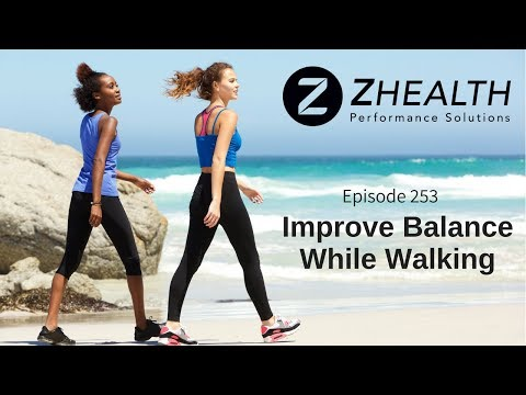 Improve Balance While Walking