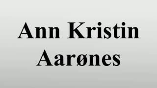 Ann Kristin Aarønes