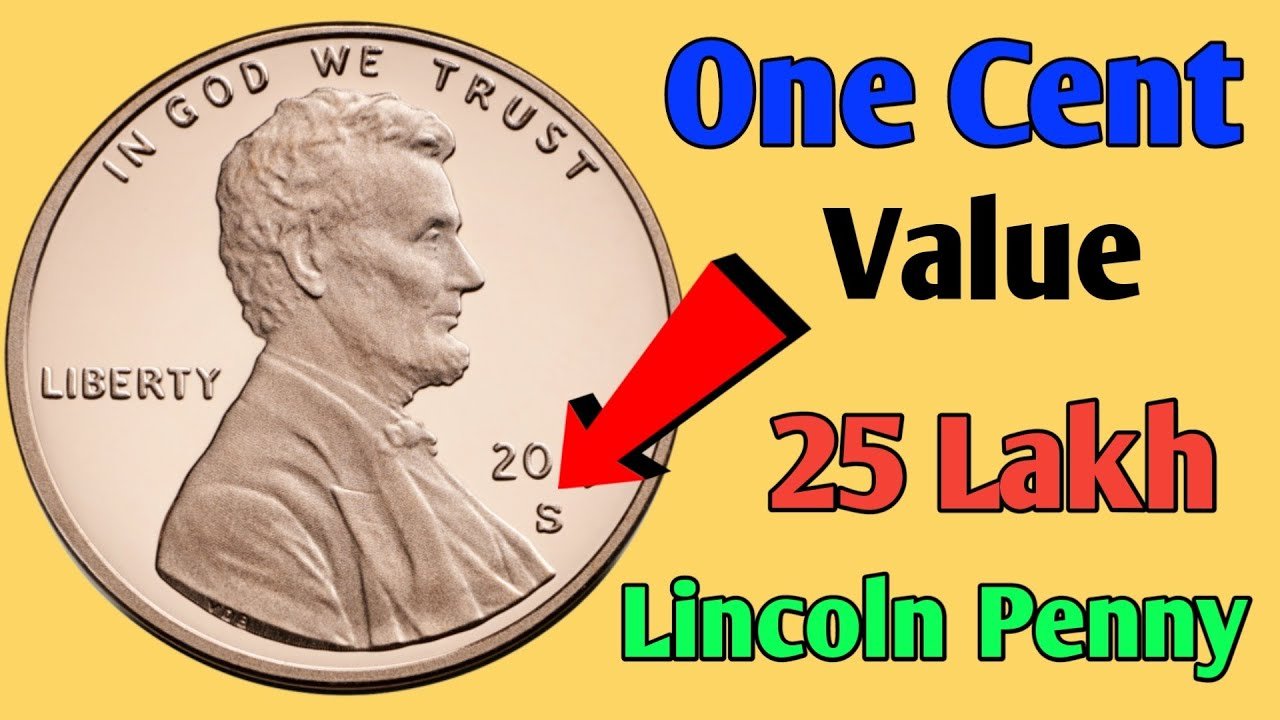One Lincoln Cent Price l 1 Cent sold for 35,000$