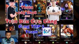 Thiên Cày Thuê - cùng BrozenV - Araa Trận đấu gặp Team Faptv TOP1 CỰC CĂNG