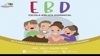 Escola Bíblica Dominical -25/04/2021
