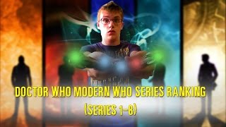 Doctor Who Modern Who Series Ranking (Series 1-8)