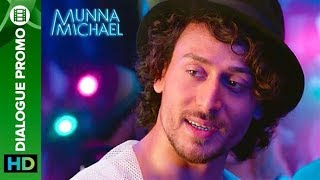 Munna Michael (Movie) Dialogs