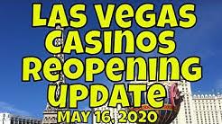 Las Vegas Casinos Reopening Update - May 16, 2020