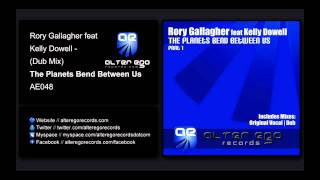 Rory Gallagher feat Kelly Dowell - Planets Bend Between Us (Dub Mix) [Alter Ego Records]