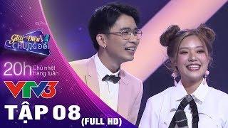 Giai Điệu Chung Đôi Tập 8 Full HD
