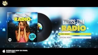 Chriss-Tina - Radio (Ti-Mo Remix)