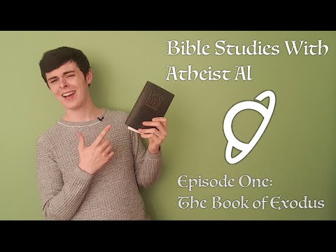 Bible Studies With Atheist Al - Episode One - Exodus