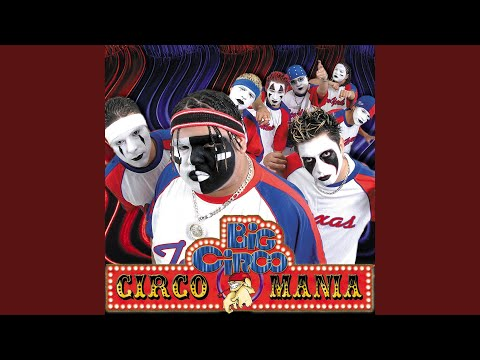 Outro / Circomania / Big Circo