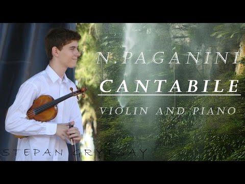 Stepan R. Grytsay - N. Paganini: Cantabile (Violin and Piano)
