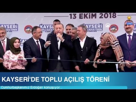 Cumhurbaşkanımız Erdoğan, Kayseri'de Toplu Açılış Töreni'nde konuştu