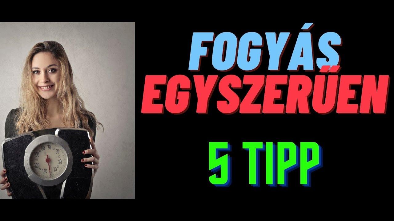 5 tipp fogyáshoz