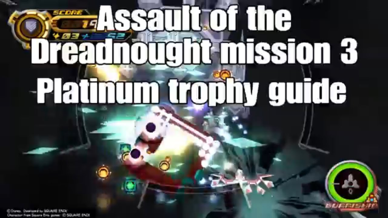Assault of the dreadnought mission 3 platinum trophy guide kh2fm assault of the dreadnought mission 3 platinum trophy guide kh2fm malvernweather Gallery