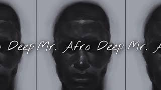 Mr Afro Deep Free MP3 Song Download 320 Kbps