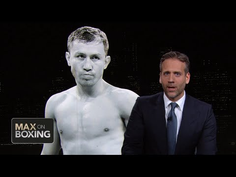 Max Kellerman: GGG's legacy needs to be reviewed | Max on Boxing