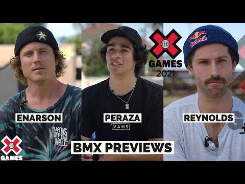 BMX PREVIEW: Enarson, Peraza, Reynolds | X Games 2021