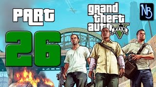 Grand Theft Auto 5 Walkthrough Part 26 No Commentary