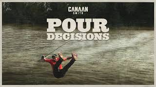 Canaan Smith Pour Decisions