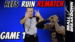 REFS Ruin Rematch In GAME 1