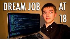 How I Got My Programming Dream Job At 18