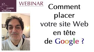Comment placer un site en tête de Google ? Webinar sur le ré…