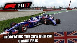 F1 2017 GAME: RECREATING THE 2017 BRITISH GP