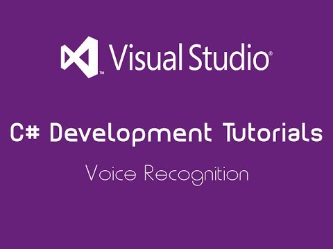 C# Development Tutorial | Voice Recognition