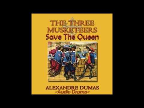 The Musketeers Save the Queen (Audio Drama)