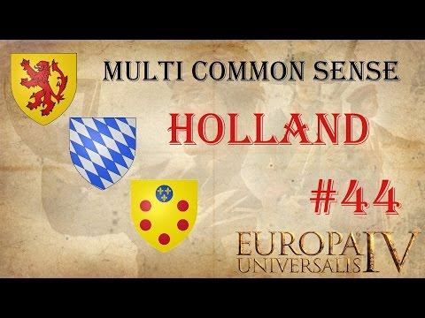 EU IV Common Sense as Holland 44 multi with Berg787 and GreyHunter