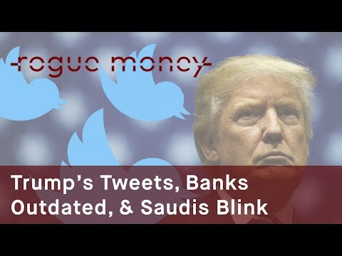 Rogue Mornings - Trump's Tweets, Banks Outdated & Saudis Blink (07/03/2017)