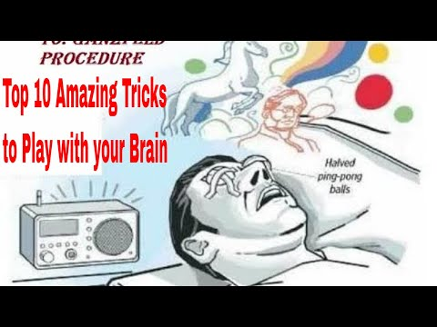 Top 10 Amazing Tricks to Play with your Brain! 10  Amazing Tricks to  Play with your Brain #10