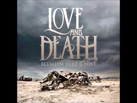 Love and Death - Between Here & Lost (Full Album)(Extended Edition)