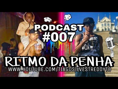 PODCAST 007 DJ RENAN DA PENHA 150BPM [ RITMO DA PENHA ]