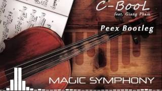 C-BooL - Magic Symphony ft. Giang Pham (Peex Bootleg)