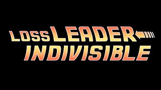 Loss Leader - Indivisible [Official Video]