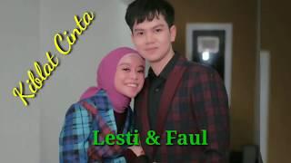Download LESTY FAUL Kiblat Cinta || Duet Romantis Bikin Baperr Abiss
