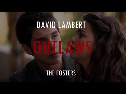 david lambert - outlaws Lyrics (THE FOSTERS)