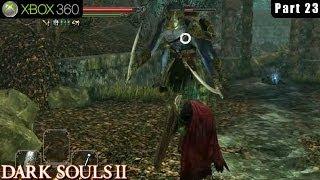 Dark Souls 2 - Xbox 360 Walkthrough Gameplay Part 23 (Shaded Woods)