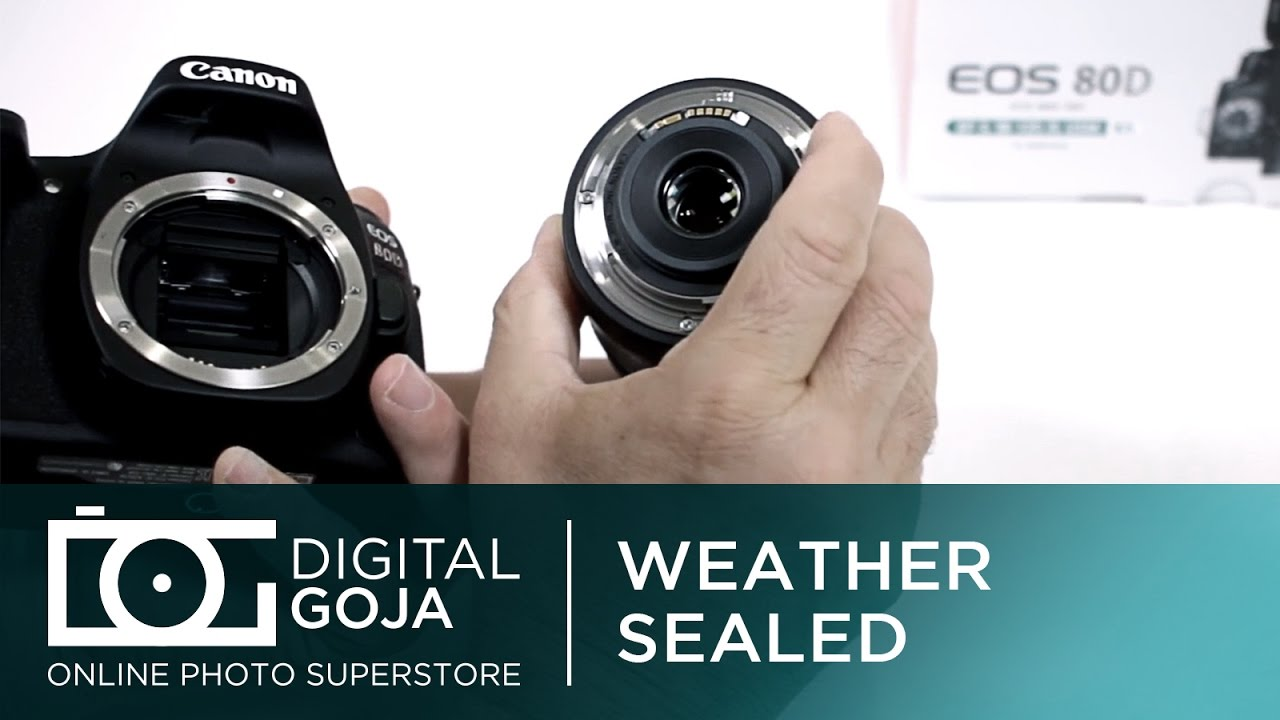 Camera Weather Sealed Dslr Cameras canon 80d eos dslr camera is it weather sealed video tutorial tutorial