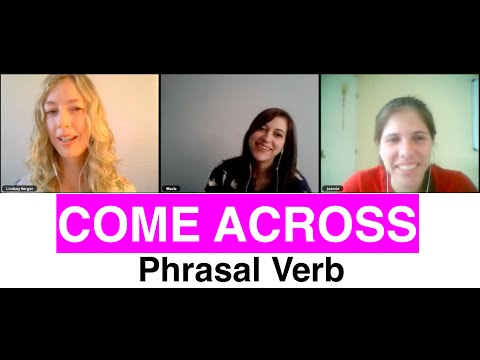 come across & run into - learn these two very similar phrasal verbs