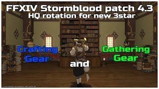 FFX V Stormblood Patch 4.3 HQ Rotation For New Crafting And Gathering Gear