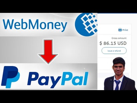 Webmoney To Paypal USD | Webmoney To Bank Account Transfer